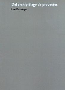 Ediciones Nodal libro Del archipielago de proyectos Gui Bonsiepe