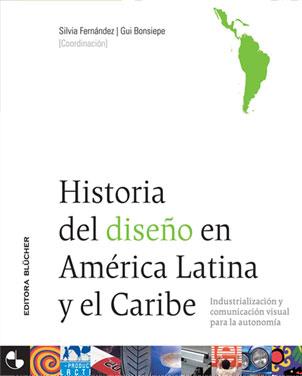 Historia de Diseño en America Latina y Caribe
